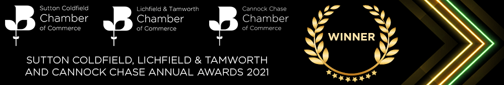Chamber of Commerce Small Business of The Year Winners - Sutton Coldfield, Lichfield & Tamwirth and Cannock Chase Annual Awards 2021